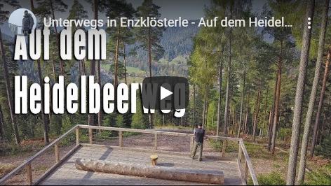Ferienhaus Enztalblick in Enzklösterle im Nordschwarzwald - Wandervorschlag Heidelbeerweg in Enzklösterle - Youtube-Video über den Heidelbeerweg