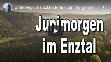 Ferienhaus Enztalblick in Enzklösterle im Nordschwarzwald - Youtube-Video über das morgendliche Enztal im Juni