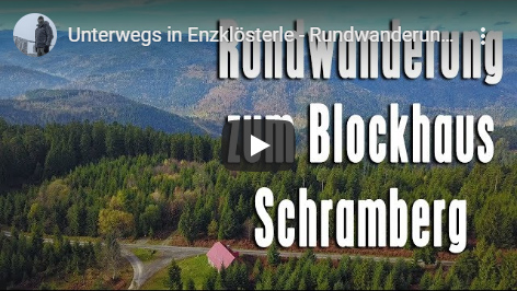 Ferienhaus Enztalblick in Enzklösterle im Nordschwarzwald - Youtube-Video über eine Wanderung von Gompelscheuer zum Blockhaus Schramberg